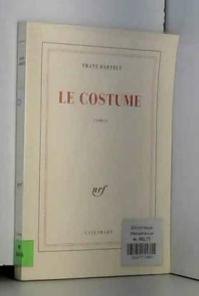 Franz Bartelt - Le Costume