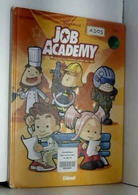 MagicFred, MiniKim et Pop - Job Academy, Tome 1 :