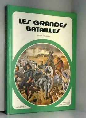 Les Grandes batailles (La...