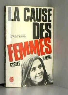 La Cause des femmes :...