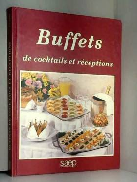 Buffets de cocktails et...