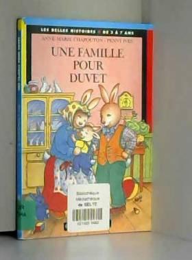 Une famille pour Duvet,...