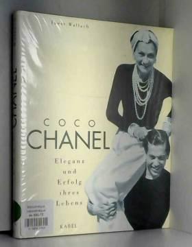 Janet Wallach - Coco Chanel