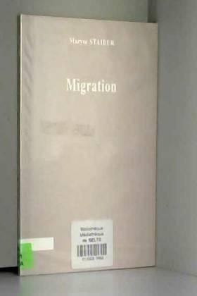 Maryse Staiber - Migration