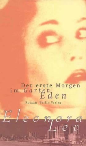 Eleonora Lev - Der erste Morgen im Garten Eden