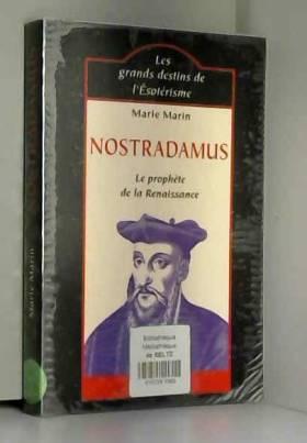 Nostradamus : Le Prophète...