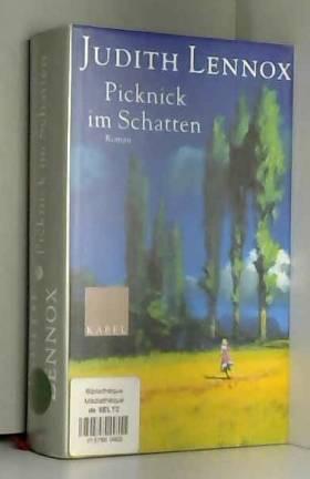 Judith Lennox - Picknick im Schatten.