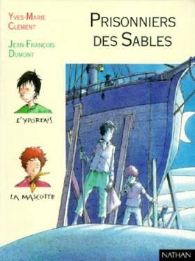 Yves-Marie Clément et Jean-François Dumont - Prisonniers des sables