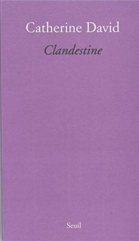 Catherine David - Clandestine