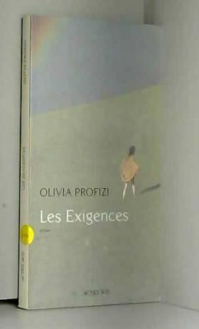 Olivia Profizi - Les Exigences