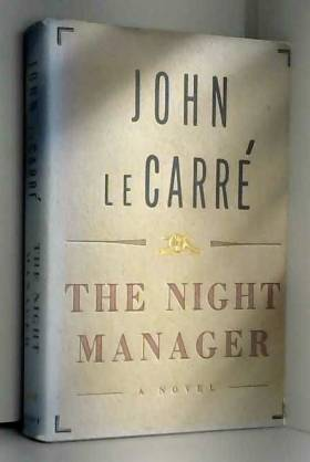 John Le Carre - The Night Manager