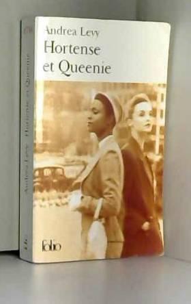 Andrea Levy et Frédéric Faure - Hortense et Queenie