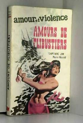 Pierre NÉZELOF - Amours de flibustiers - capitaine Jim