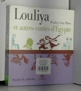 Louliya et autres contes...