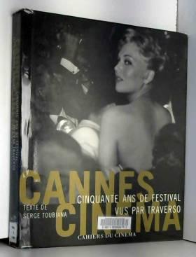Cannes Cinéma. 50 ans de...