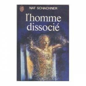 L'homme dissocie