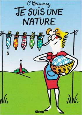 Catherine Beaunez - Je suis une nature