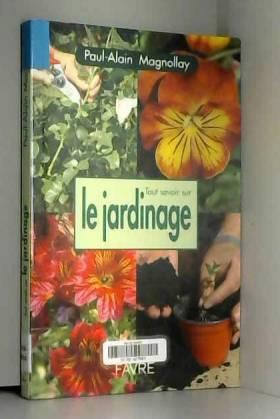 Tout savoir sur le jardinage