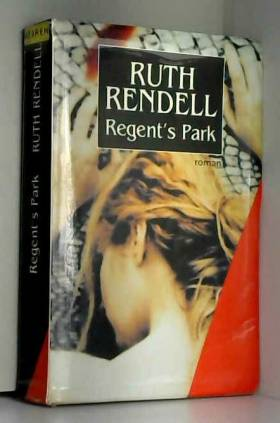 Ruth Rendell - Regent's Park