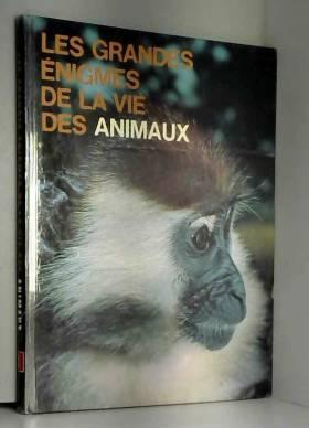 Les animaux d'amérique / Grandes Enigmes De La Vie Des Animaux tome 1