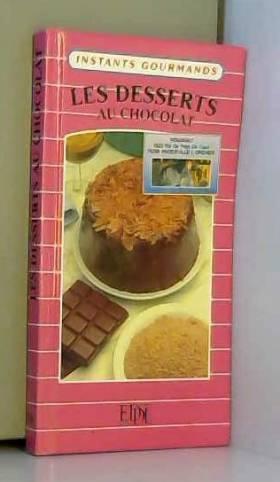 Les desserts au chocolat...