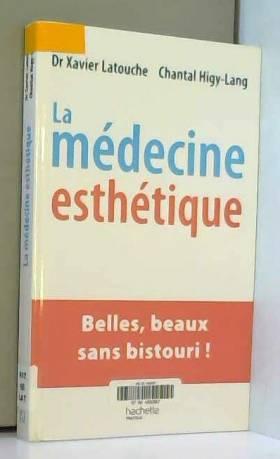 La médecine esthétique :...