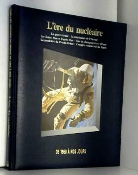 L'Ere du nucléaire de 1950...