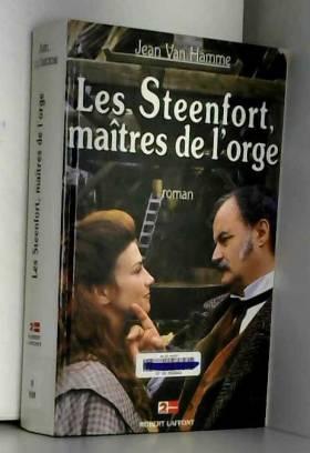 Les Steenfort, maîtres de...