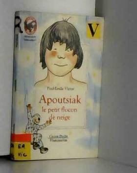 VICTOR PAUL-EMILE. - Apoutsiak. le petit flocon de neige. collection castor poche n° 5006