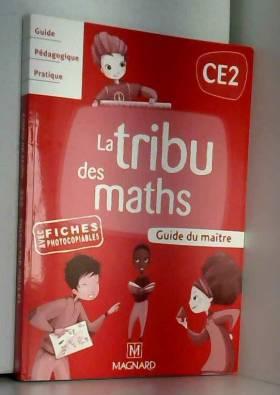 La tribu des maths CE2 :...