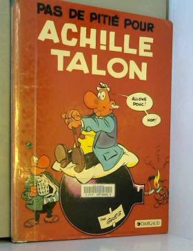 Achille Talon, tome 13 :...