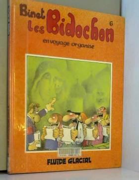 Les Bidochon, tome 6 : En...