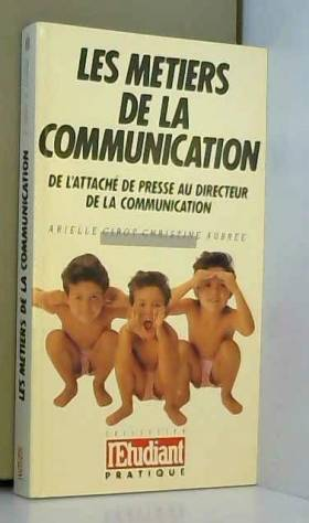 L'Etudiant Pratique - Metiers communications 08 092193
