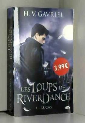 Les Loups de Riverdance, T1...