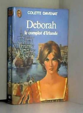 Le Complot d'Irlande (Deborah)