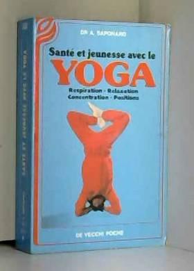 Santé et jeunesse avec le yoga