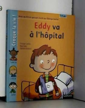 Eddy va à l'hôpital