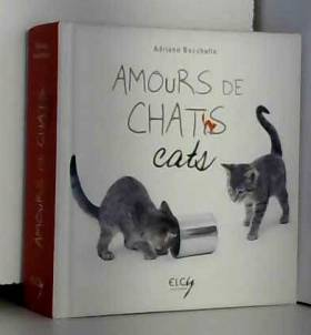 Amours de chats : Edition...