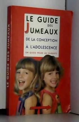 Le Guide des jumeaux : De...