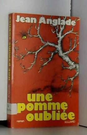 Anglade Jean - Pomme oubliee