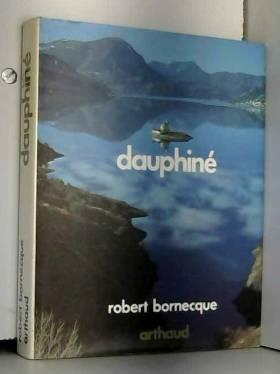 Robert Bornecque - Dauphiné