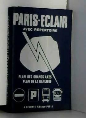 A. Leconte - Paris-eclair - Guide de Paris avec repertoire
