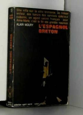MOURY ALAIN. - L'espagnol breton. collection agent secret n° 11