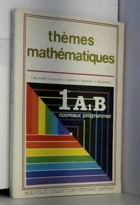 Themes mathematiques/1e a1 b