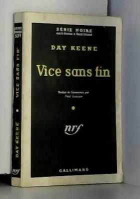 KEENE DAY. - Vice sans fin