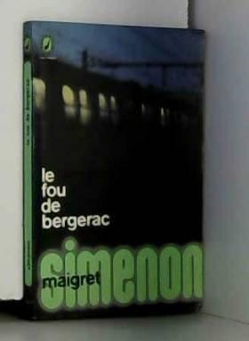Georges Simenon - Maigret : Le fou de Bergerac