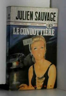 Julien SAUVAGE - Le Condottière
