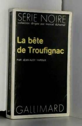 A. Varoux - La Bête de Troufignac