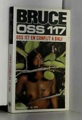 Josette BRUCE - OSS 117 - OSS 117 en conflit à Bali