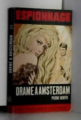 GENEVE Pierre - Drame à amsterdam